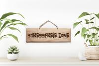 Sign - Stressfreie Zone